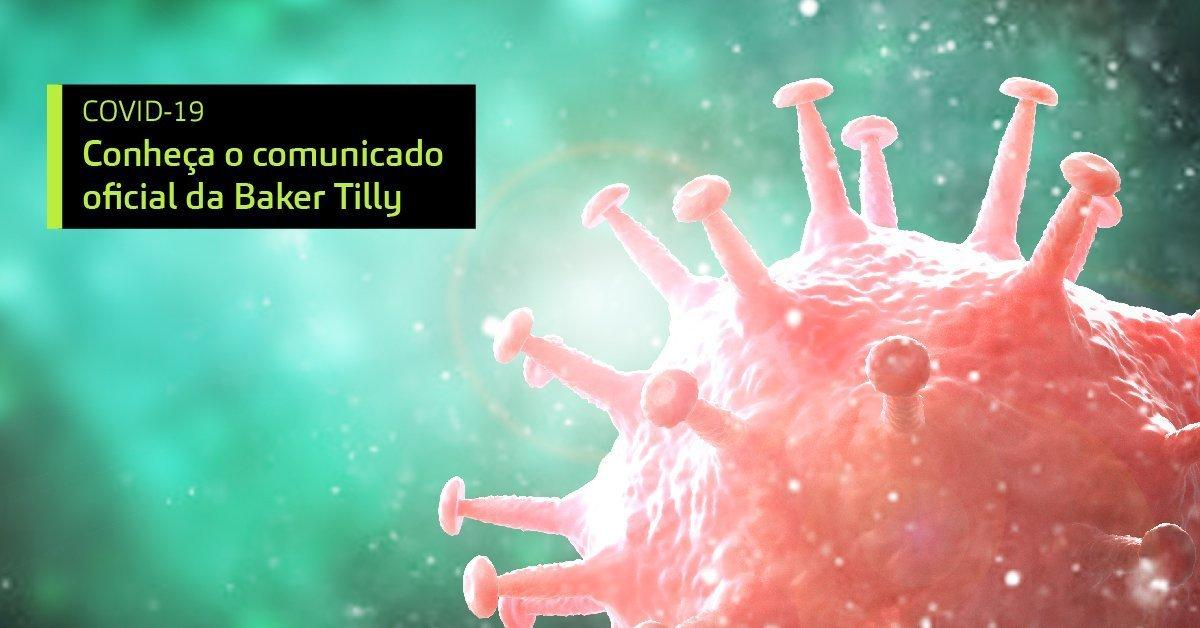 Coronavírus: Comunicado Oficial Da Baker Tilly No Brasil